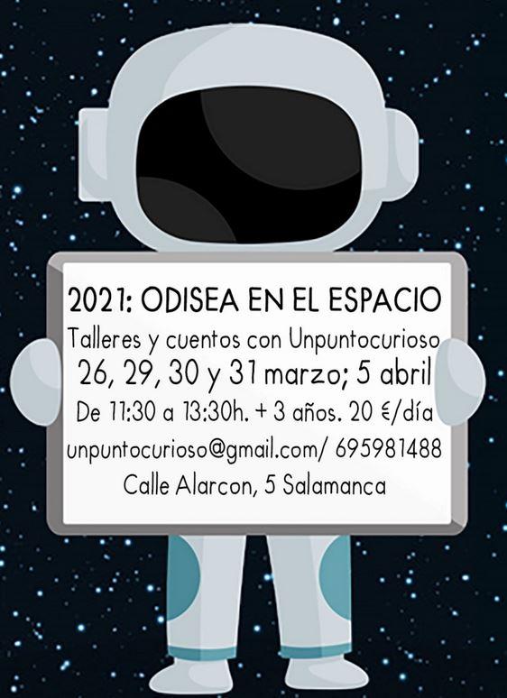 2021 odisea en el espacio en Salamanca Unpuntocurioso