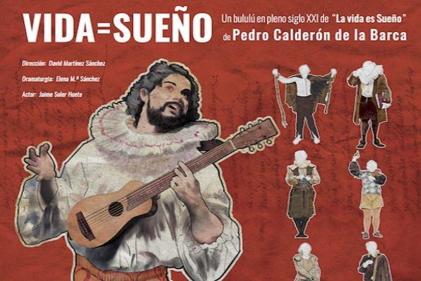Vida Sueño. Pedro Calderón de la Barca en Ledesma