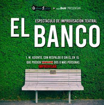El banco. Impro La Bulé