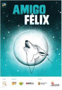 Amigo Félix. Teatro atópico